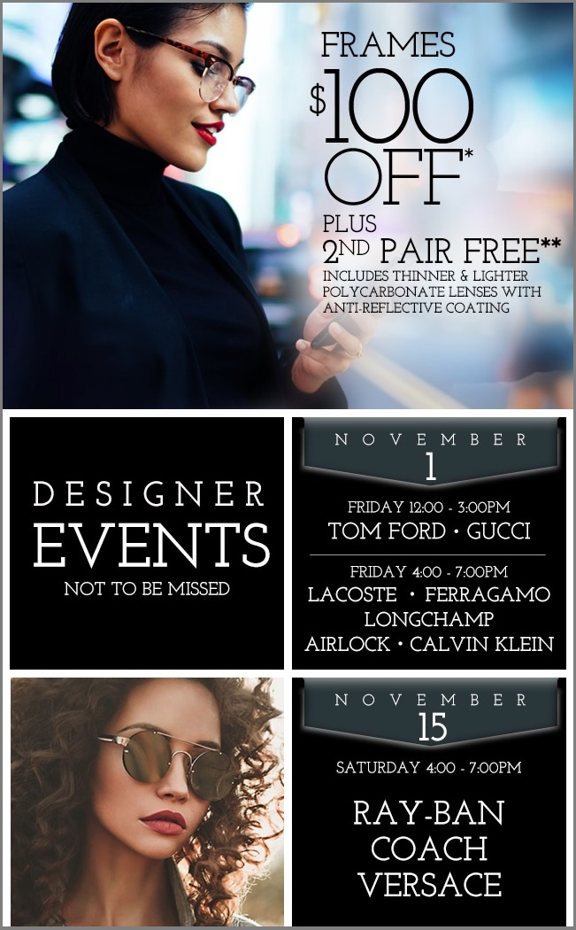 Daly City Designer Events Frames $100 Off Plus 3nd Pair Free