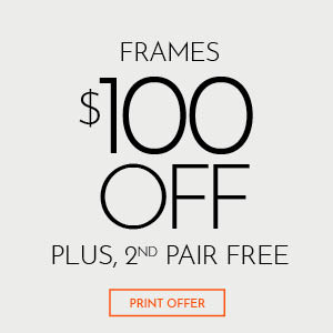 Frames $100 Off Plus, 2nd Pair Free