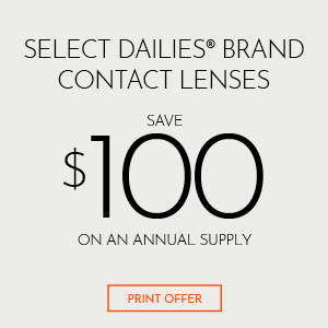 Offer Select Dailies Brand Contact Lenses Save $100 on Annual Supply